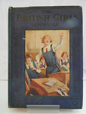 THE BRITISH GIRL'S ANNUAL 1931 Edited by H DARKIN WILLIAMS, ILLUSTRATED