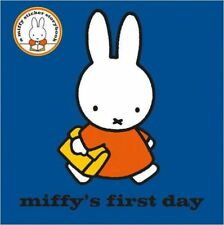 Miffy's First Day by Dick Bruna