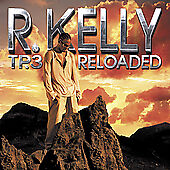 R Kelly TP.d=3 Reloaded (Bonus Dvd) NEW Still wrapped (edited version)