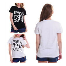 Funny Tshirt Normal People Scare Me Cotton Women Shirt Print Casual