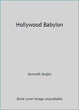 Hollywood Babylon by Kenneth Angler