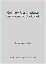 Culinary Arts Institute Encyclopedic Cookbook by Berolzheimer, Ruth