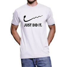 Just did it T-Shirt, Men parody Short Sleeve Whites Tee