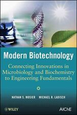 NEW Modern Biotechnology: Connecting Innovations in Microbiology and Biochemistr