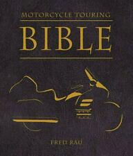 NEW Motorcycle Touring Bible by Fred Rau Paperback Book (English) Free Shipping