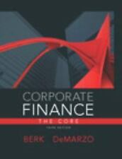 Corporate Finance: The Core by Jonathan Berk & Peter DeMarzo, 3rd Ed (Hardcover)