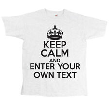 Keep Calm ENTER YOUR OWN TEXT Printed T-Shirts funny Ideal Gift