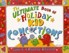 The Ultimate Book of Holiday Kid Concoctions (Ultimate Book of Kid Concoctions)