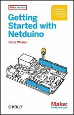 Getting Started Netduino Open Source Electronics Projects w by Walker Chris