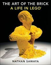 The Art of the Brick A Life in Lego by Nathan Sawaya (2014,Hardcover) - NEW!