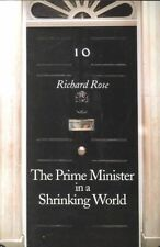 The Prime Minister in a Shrinking World by Richard Rose Paperback Book (English)