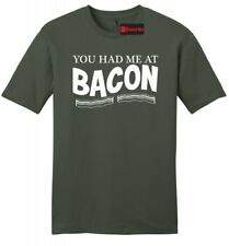 You Had Me At Bacon Funny Mens Soft T Shirt Bacon Lover Food Party Gift Tee Z2
