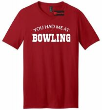 You Had Me At Bowling Mens V-Neck T Shirt Bowling League Team Bowler Gift Tee