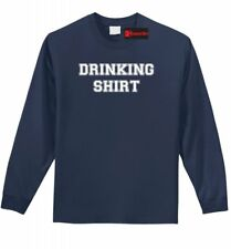 Drinking Shirt College Party Tee Adult Humor St Patty's Party LS T Shirt Z1