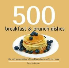 500 Breakfast and Brunch Dishes 500 Cooking Series Sellers Cookbook New