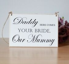 Page Boy Hanging Wooden Sign Ring Bearer Sign Daddy Here Comes Mummy, With Twine