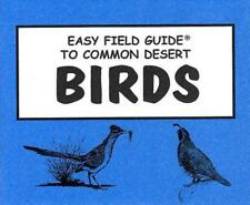Easy Field Guide to Common Desert Birds by Sharon Nelson Paperback Book (English