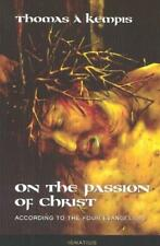 ON THE PASSION OF CHRIST - THOMAS, A KEMPIS/ TYLENDA, JOSEPH N. (TRN) - NEW PAPE
