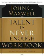 TALENT IS NEVER ENOUGH - MAXWELL, JOHN C. - NEW PAPERBACK BOOK