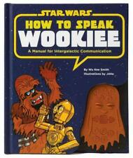 HOW TO SPEAK WOOKIEE - SMITH, WU KEE/ JAKE (ILT) - NEW HARDCOVER BOOK