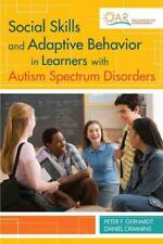 SOCIAL SKILLS AND ADAPTIVE BEHAVIOR IN LEARNERS WITH AUTISM SPECTRUM DISORDERS -