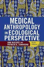 MEDICAL ANTHROPOLOGY IN ECOLOGICAL PERSPECTIVE - MCELROY, ANN/ TOWNSEND, PATRICI