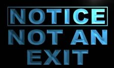 m714-b Notice Not an exit Neon Light Sign