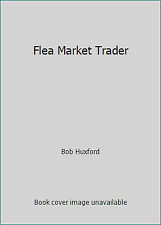 Flea Market Trader: Thousands of Items With Current Values