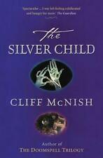Silver Child by Cliff Mcnish Paperback Book