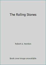 The Rolling Stones by Robert A. Heinlein