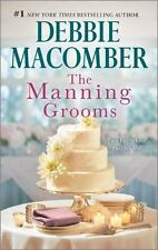 The Manning Grooms : Bride on the Loose Same Time, Next Year by Debbie Macomber