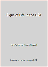 Signs of Life in the USA by Jack Solomon; Sonia Maaskik