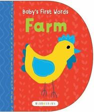 Baby's First Words: Farm by Bloomsbury USA (2016, Board Book), Brand New