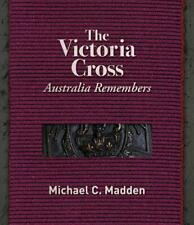 The Victoria Cross: Australia Remembers by Michael Madden Hardcover Book Free Sh