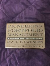 Pioneering Portfolio Management: An Unconventional Approach to Institutional Inv