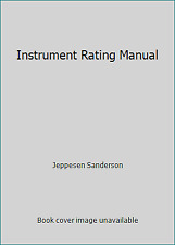 Instrument Rating Manual by Jeppesen Sanderson