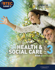 BTEC Level 3 National Health and Social Care: Student Book 2 by Stuart Mckie,...