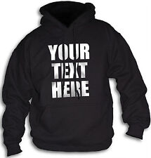 Custom Made Personalised Hooded Sweatshirt Your Text Here Mens Womans Sm  - 2XL