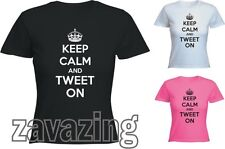 KEEP CALM AND TWEET ON TWITTER LADY FIT T-SHIRT FUNNY CARRY ON FACEBOOK ADDICT