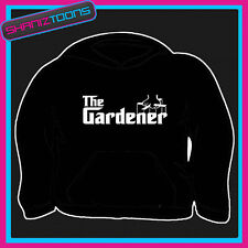 THE GARDENER HOODY HOODIE ALL SIZES & COLOURS