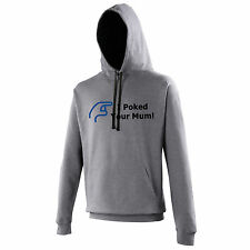 I Poked Your Mum Hoodie Hoody, Funny Facebook Offensive Size S-XXXL