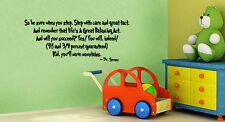 Dr. Seuss WALL QUOTE Step with care Life's a Great Balancing act wall decal