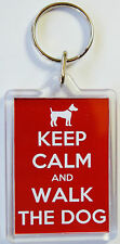 Keep Calm And Walk The Dog  Keyring In 2 Sizes