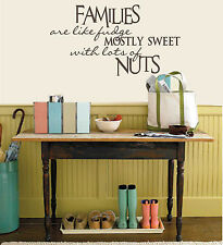 Home, Family are like fudge - great for hallway, entryway or living room