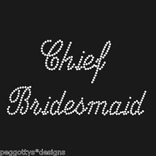 Chief Bridesmaid hot fix rhinestone transfer crystal diamonte wedding hen night