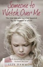 NEW Someone to Watch Over Me by Izzy with Robert Hammond with Potter Paperback B