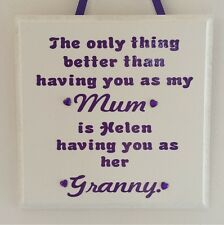 Personalised Mum/Nanny Plaque - Ideal Gift for Mothers Day - Mum, Great Granny