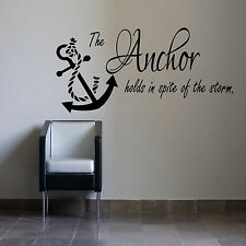 The Anchor Holds Wall Sticker fishing sailing Bedroom Quote Vinyl Decal transfer
