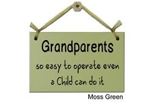 Grandparents, so easy to operate even a Child can do it - Sign