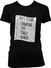 Stay At Home Dads Resume Father Chauffeur Chef Coach Banker Juniors T-shirt